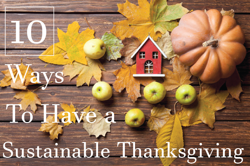 10 Ways to Have a Sustainable Thanksgiving